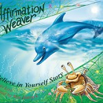 Affirmation Weaver book by Lori Lite