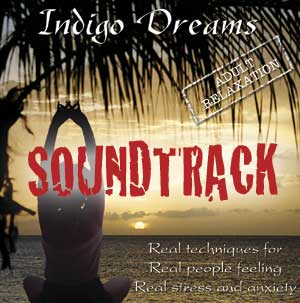 Indigo Dreams: Adult Relaxation Soundtrack
