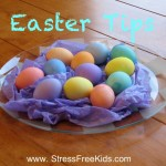 Easter Tips Stress Free Kids